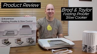 Brod and Taylor Folding Proofer and Slow Cooker | Kitchen Product Review Episode 17