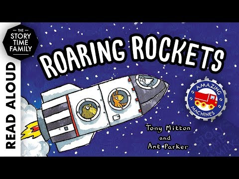 Roaring Rockets by Tony Mitton - Read Aloud Stories for Kids