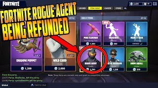 "ROGUE AGENT SKIN""LIMITED EDITED"" BEING REFUNDED BY FORTNITE (BIG MISTAKE)"