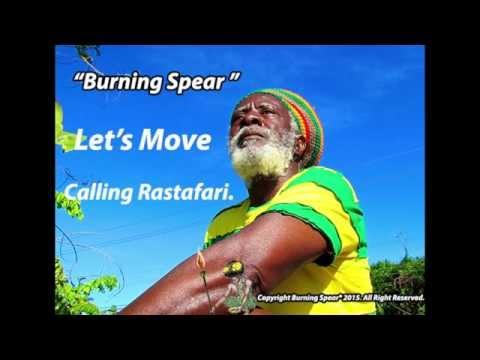 "Burning Spear . "" Let's Move "". From Grammy Winning Album ..."
