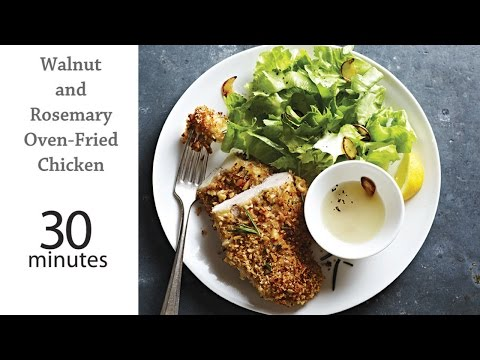 Walnut and Rosemary Oven Fried Chicken | MyRecipes