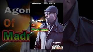 Agony Of Madness 1  -   Nigeria Nollywood movie