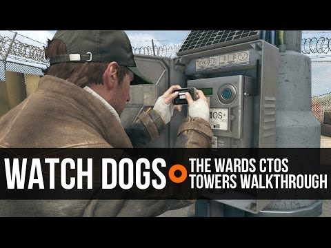 Watch Dogs The Wards ctOS Centre & Towers Walkthrough