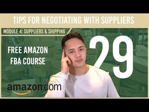 Tips for Negotiating with Suppliers ( Free Amazon Course Video 29)