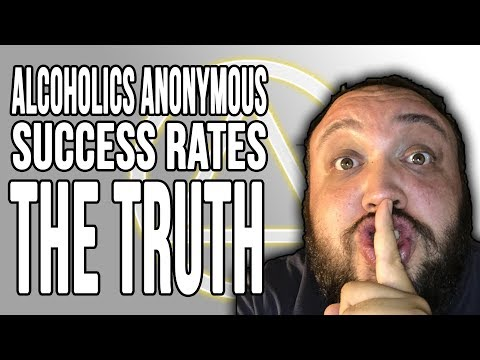 Alcoholics Anonymous (AA) Success Rates - THE TRUTH about 12 steps recovery