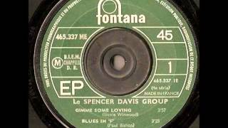 The Spencer Davis Group - Gimme Some Lovin