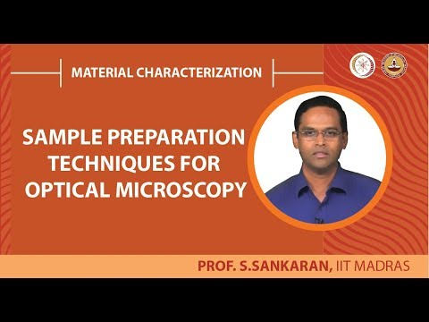Sample Preparation Techniques For Optical Microscopy