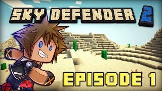 Minecraft - Sky Defender 2 | Episode 1