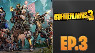 Borderlands 3 // EP.3 // PC 60 FPS (ใช้จอย PS4)