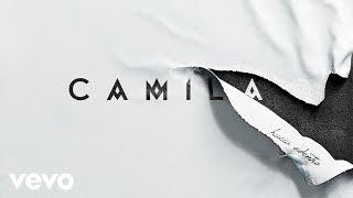 Camila - Me Dijiste Aquella Vez (Cover Audio)