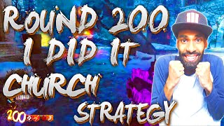 ROUND 200 I DID IT CHURCH STRATEGY TROLL DOWNS ON DER EISENDRACHE - BLACK OPS 3 ZOMBIES