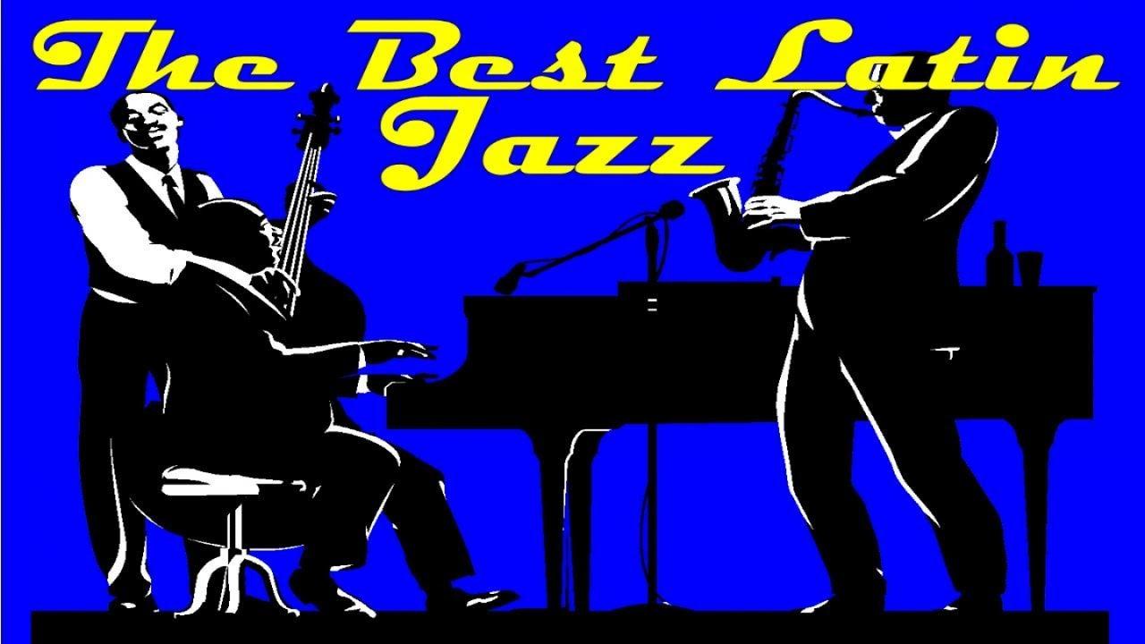 The Best Latin Jazz