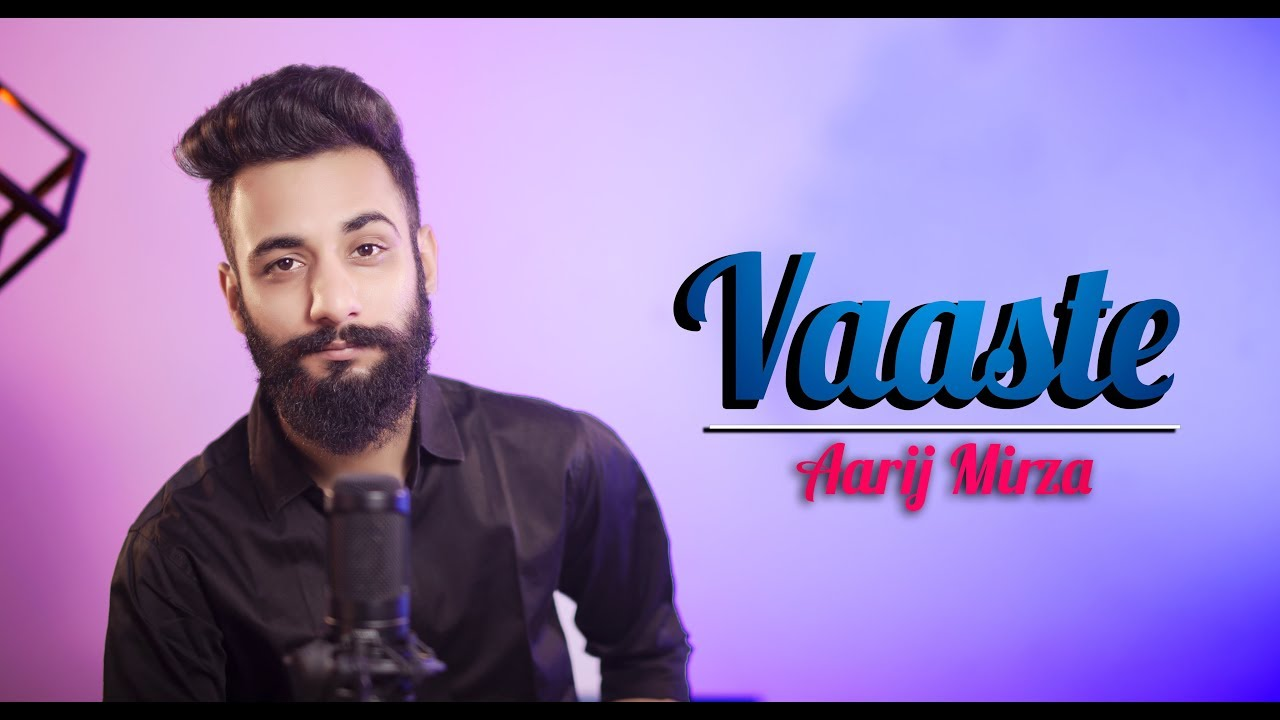Vaaste | Aarij Mirza | Cover | Dhvani Bhanushali | Tanishk Bagchi | T-Series