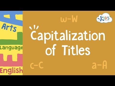 Capitalization Of Titles | English Language Arts | 3rd Grade - Kids Academy