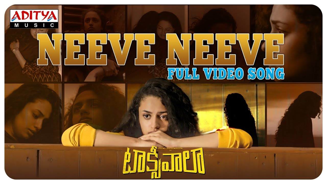 Neeve Neeve Full Video Song || Taxiwaala Video Songs || Vijay Deverakonda, Priyanka jawalkar