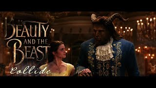 Beauty and the Beast- Collide