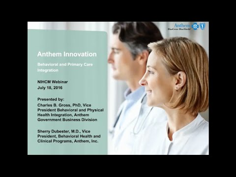 Anthem Innovation: Behavioral and Primary Care Integration ...