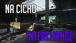 INTERCHANGE NA CICHO - ESCAPE FROM TARKOV