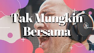 """Gambar cover """"TAK MUNGKIN BERSAMA"""" - JUDIKA LIVE KONSER 7 RUANG"""