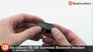 Video BlackBerry HS-250 Universal Bluetooth Headset for Z10 download MP3, 3GP, MP4, WEBM, AVI, FLV Agustus 2018