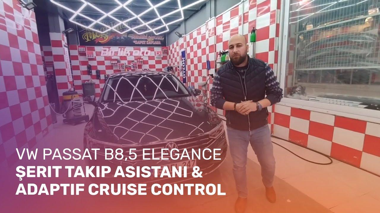 VW Passat B8,5 Elegance // Şerit Takip Asistanı & Adaptif Cruise Control Uygulamamız
