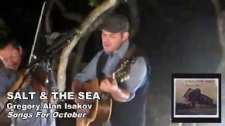 Gregory Alan Isakov - Songs For October - 05 Salt And The Sea
