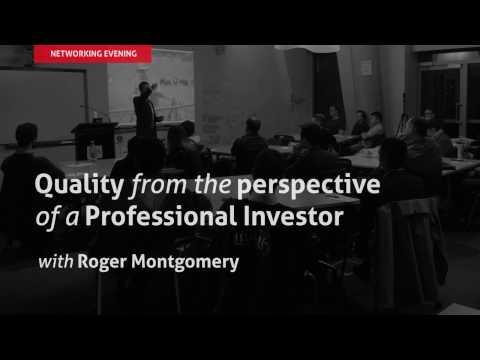 03 Roger Montgomery, Quality from the Perspective of a Professional Investor