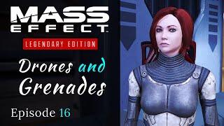Mass Effect: Legendary Edition | Drones \u0026 Grenades | Mass Effect 1 Let's Play Episode 16