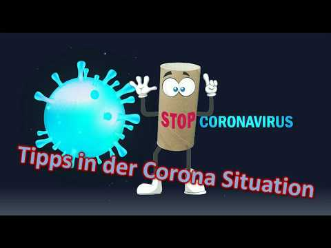 Tipps in der Corona Situation
