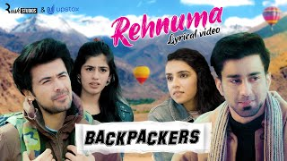 Rehnuma - Official Lyrical Video | Alright! - Backpackers | Hattke
