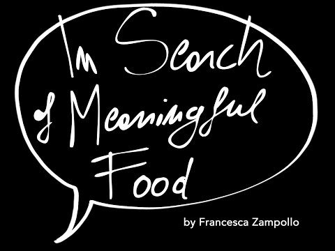 In Search of Meaningful Food - another sneak peek