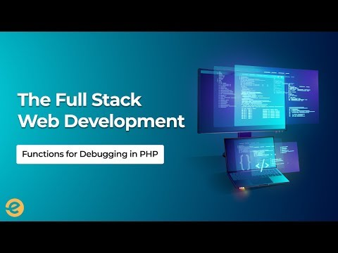 [Web Development] | Functions for Debugging in PHP | Eduonix thumbnail