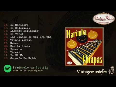 Marimba Chiapas. El Bodeguero, Colección iLatina #04 (Full Album/Album Completo)
