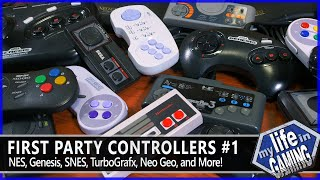 First Party Controllers #1 - NES, SNES, Genesis, TG-16, Neo Geo, and More! / MY LIFE IN GAMING