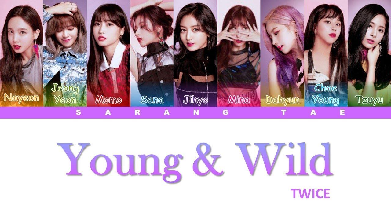twice-teuwaiseu-young-wild-lyrics-color-coded-han-rom-eng-sarang-tae