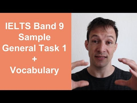 Ielts Band 9 Sample General Task 1 And Vocabulary Youtube