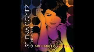 Selena Gomez & The Scene - Naturally (Disco Fries Remix) (Audio)
