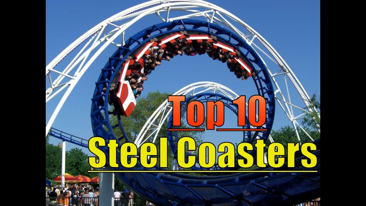 Our Top 10 Steel Coasters!