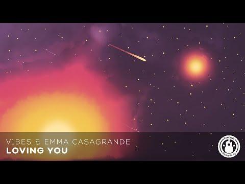 V1bes & Emma Casagrande - Loving You [Concrete Symphony Release]