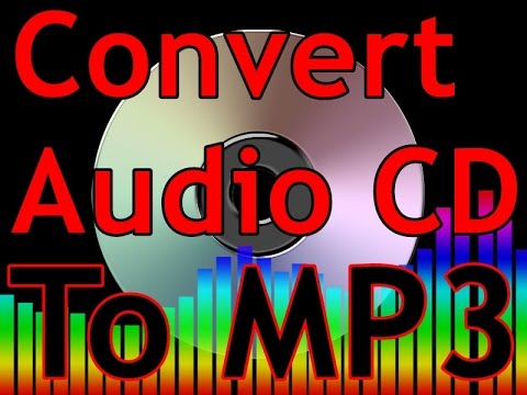 How To Convert Audio CD To Mp3 with this great software