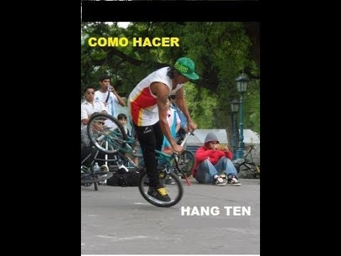 Como hacer Hang Ten Bmx Flatland, how to Hang Ten
