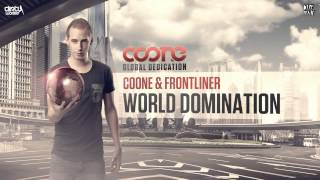 Coone & Frontliner - World Domination (Official HQ Preview)