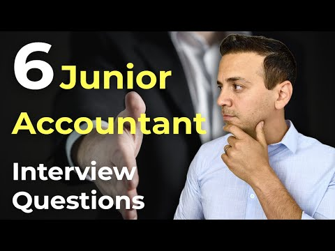 6 Common Junior Accountant Interview Questions And Answers!