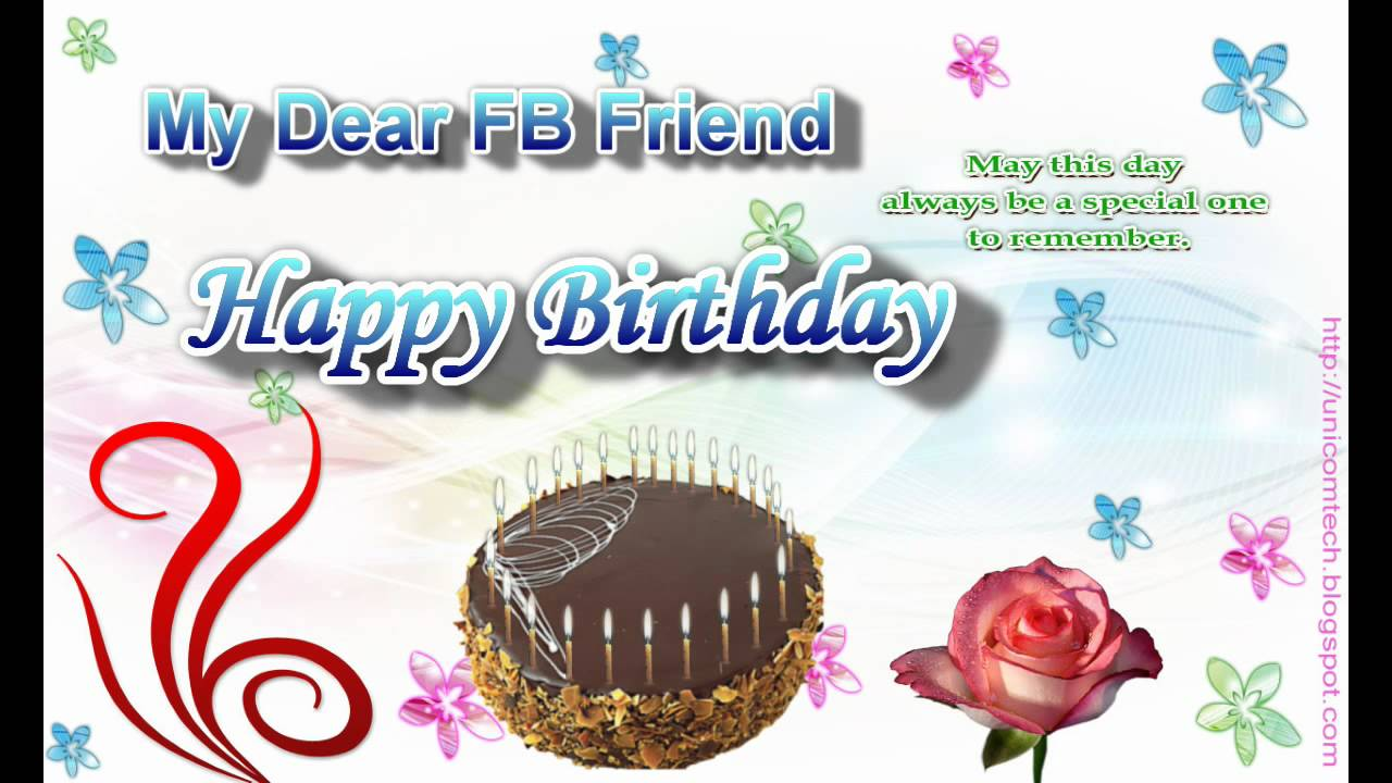 Birthday Greeting eCard to a FB Friend YouTube – Free Happy Birthday Cards for Facebook