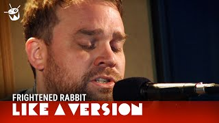 Frightened Rabbit play The Woodpile (live on triple j)