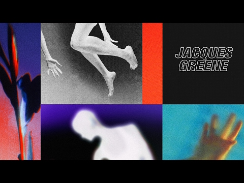 Jacques Greene - To Say