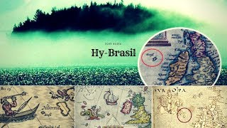 Hy-Brasil - The lost Mysterious Island just off the coast of BRITAIN
