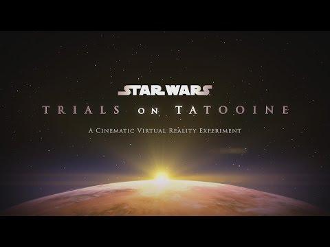 ILMxLAB's 'Trials on Tatooine' Trailer