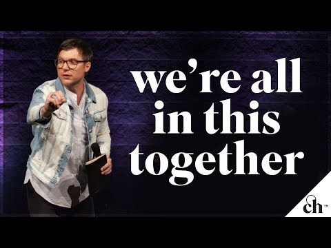 We're All In This Together // Judah Smith