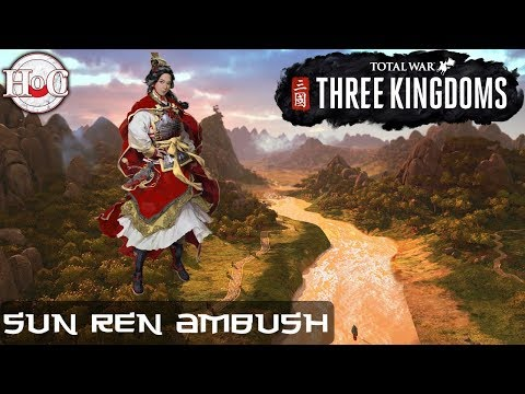 Total War: THREE KINGDOMS  Sun Ren Ambush Gameplay